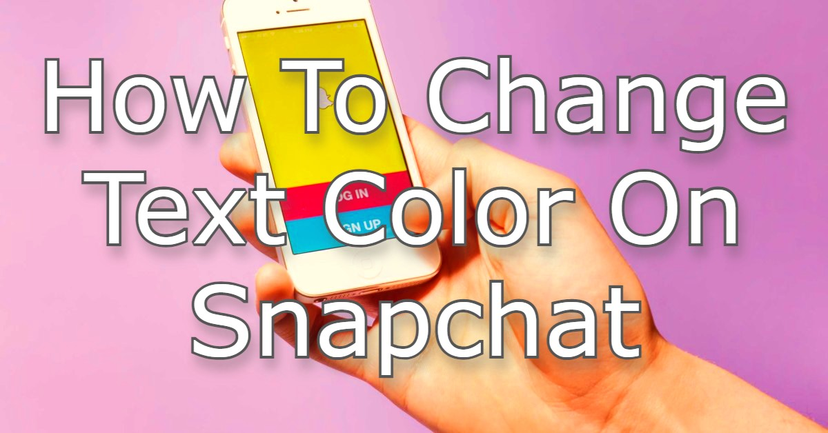 Change Text Color On Snapchat